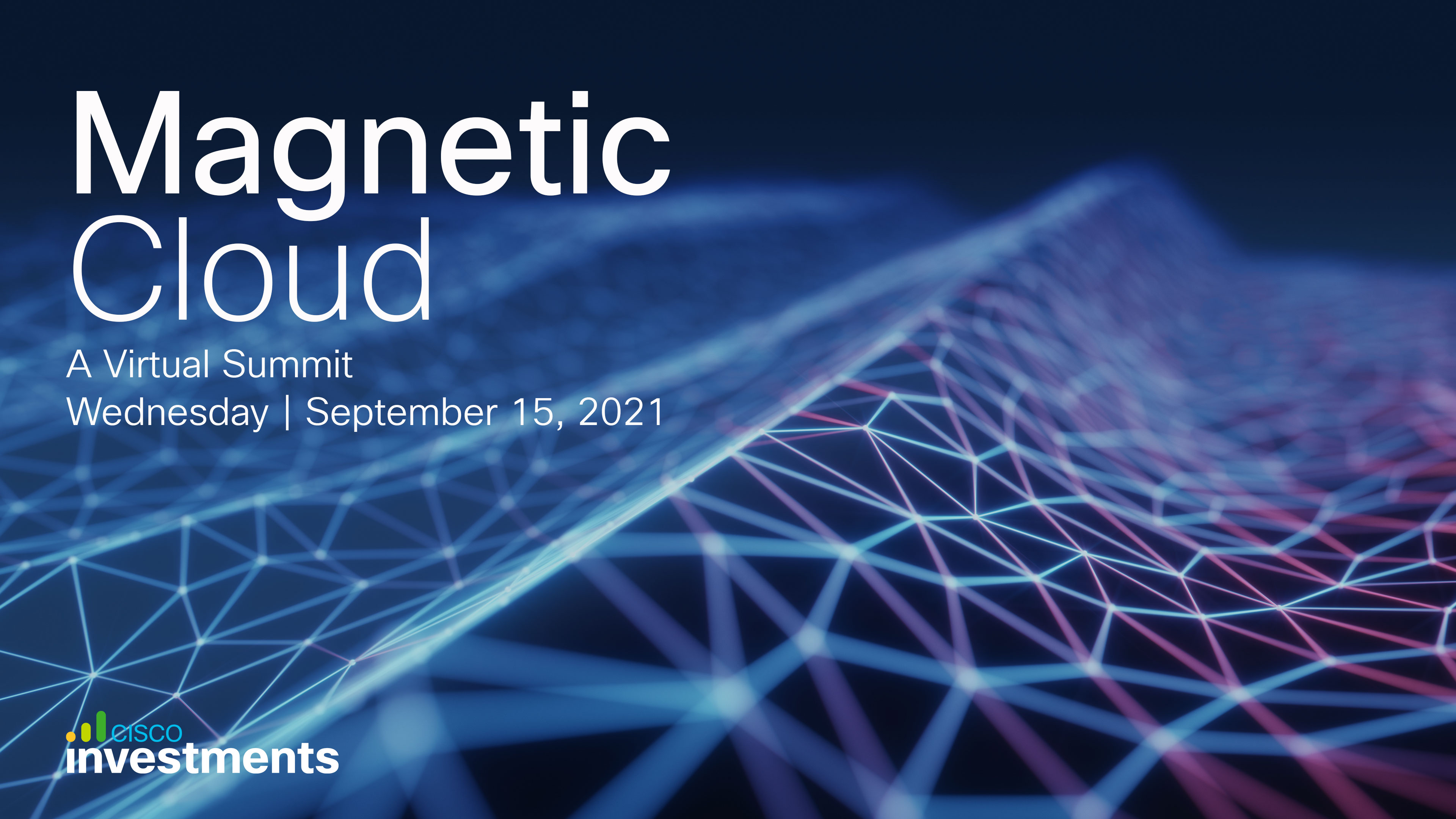 Cisco Investments: Magnetic Cloud